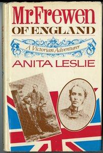 Mr. Frewen of England: A Victorian Adventurer