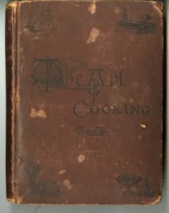 The Art of Cooking: A Series of Practical Lessons