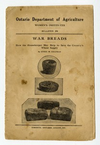 War Breads: How the Housekeeper May Help to Save the Country's Wheat Supply